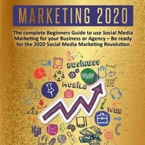 Social Media Marketing 2020