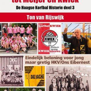 Van UVO en Booij tot Meijer en Kwiek - Ton van Rijswijk - Paperback (9789492273406)
